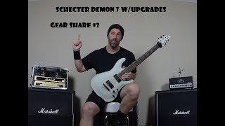 Download Lagu Gear Share #2 Schecter Demon 7 w/Upgrades Mp3