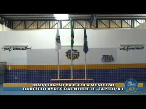 INAUGURA��O DA ESCOLA MUNICIPAL DARCILIO AYRES