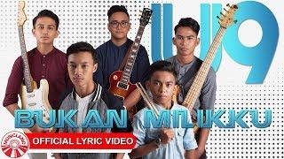 Video U9 Band - Bukan Milikku [Official Lyric Video HD] MP3, 3GP, MP4, WEBM, AVI, FLV Januari 2019