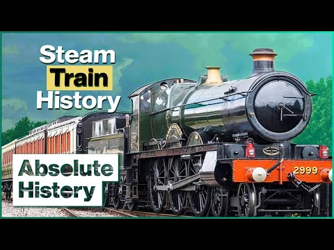 Why Steam Railways Changed History | Full Steam Ahead EP1 | Absolute History