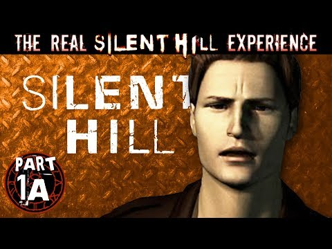 The REAL Silent Hill Experience Part 1A - Silent Hill 1
