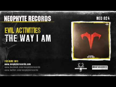 Evil Activities - The Way I Am