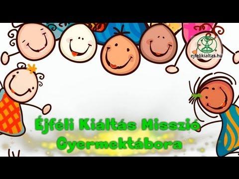 Éjféli Kiáltás Misszió Gyermektábor 2013