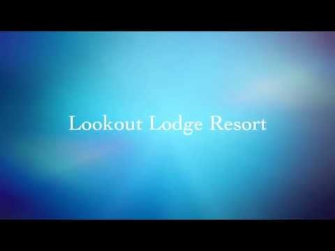 Lookout Lodge Resort