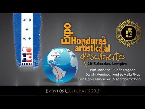 IHCI Channel - Eventos Culturales 2015 /Honduras Artística al Descubierto - Gracias Lempira