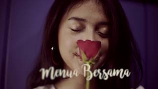 Video RAHMANIA ASTRINI - Menua Bersama (Official Lyrics Video) MP3, 3GP, MP4, WEBM, AVI, FLV Juli 2018
