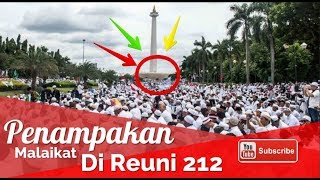 Video Subhanallah! Penampakan Malaikat Di Reuni Akbar Aksi 212 Monas 2017 MP3, 3GP, MP4, WEBM, AVI, FLV April 2019