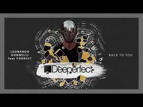 Leonardo Gonnelli, Forrest - Back To You (Original Mix)