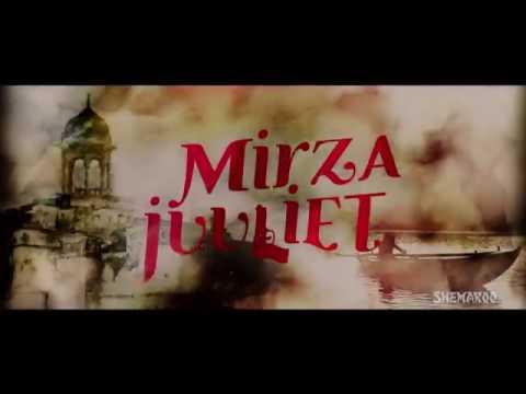mirza juliet trailer