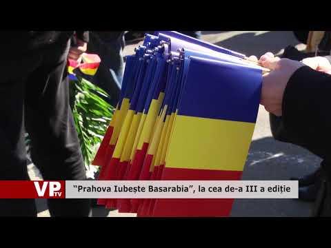 """""""Prahova Iubește Basarabia"""", la cea de-a III a ediție"""