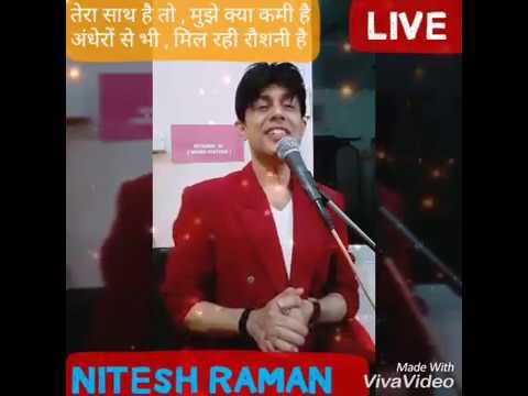 Video तेरा साथ है तो मुझे क्या कमी है । LIVE Nitesh Raman । Pyasa download in MP3, 3GP, MP4, WEBM, AVI, FLV January 2017