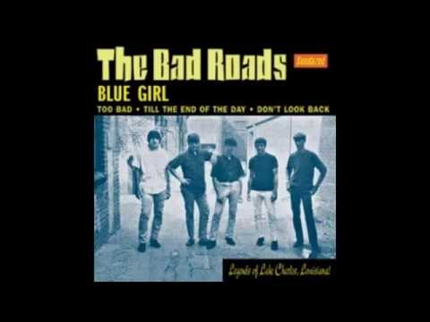 The Bad Roads - Don't Look Back