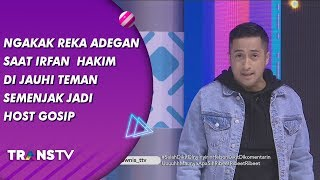 Video BROWNIS - Ngakak! Reka Adegan Irfan  Hakim Jauhi Teman Semenjak Jadi Host Gosip (19/7/19) Part 2 MP3, 3GP, MP4, WEBM, AVI, FLV Juli 2019