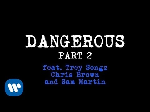 David Guetta - Dangerous Part 2 (ft. Trey Songz, Chris Brown and Sam Martin) lyrics