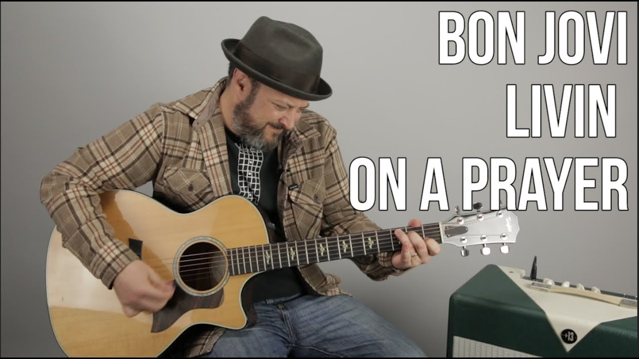 "How to Play ""Livin on a Prayer"" by Bon Jovi on guitar – Easy Acoustic Songs For Guitar"