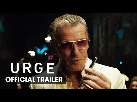 Urge (2016 Movie –Pierce Brosnan, Danny Masterson, Justin Chatwin, Ashley Greene) – Official Trailer