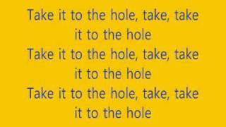 LMFAO Take it to the hole-Lyrics