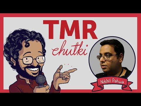 TMR Chutki: Nikhil Pahwa on how he balances activism and journalism