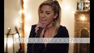 Video Sam Smith - Too Good at Goodbyes (Andie Case Cover) MP3, 3GP, MP4, WEBM, AVI, FLV Januari 2018