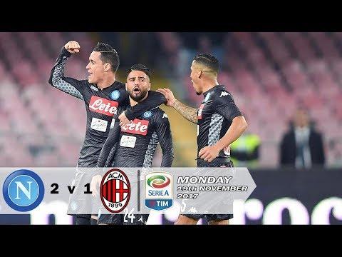 Napoli vs Milan 2-1 Serie A   All Goals & Highlight 19-11-2017