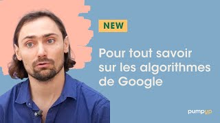 Video : Comment fonctionnent les algorithmes de Google ?