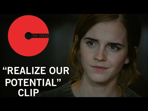 The Circle (Clip 'Realize Our Potential')