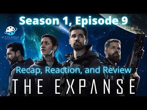 The Expanse Season 1, Ep 9 - Recap, Reaction & Review
