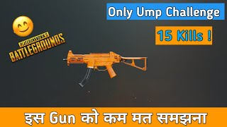 Pubg Mobile Only Ump Challenge ! Pubg Mobile Hindi Gameplay