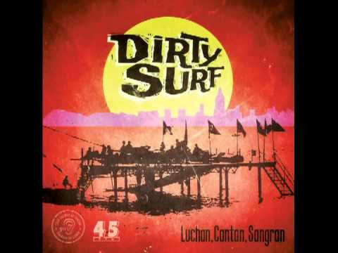 Dirty Surf - Herida De Plomo