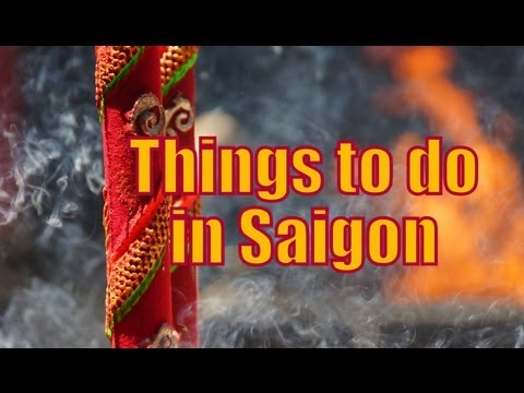 Top attractions while visiting Saigon, Vietnam Travel Video