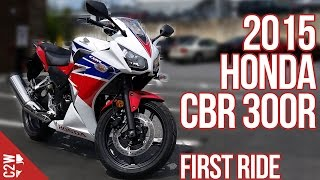 5. 2015 Honda CBR 300R | First Ride