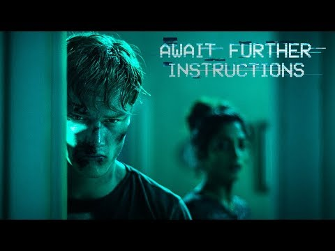 Await Further Instructions - Official Movie Trailer (2018)