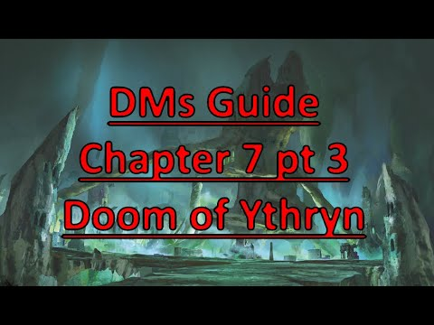 Rime of the Frostmaiden: DMs Guide- Chapter 7 Doom of Ythryn Part 3