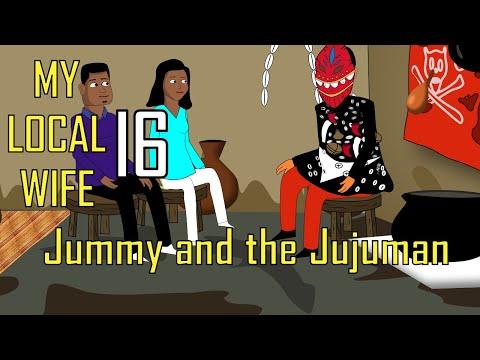 My Local Wife 16 ; Jummy and the Jujuman