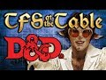 Tfs At The Table Chapter 2 Episode 11 Battle Of The Bards  Dungeons Amp Dragons  Team Four Star