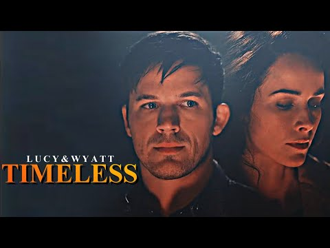 Lucy And Wyatt | Timeless (+2x01)