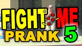 Fight Me Prank 5 by Tom Mabe