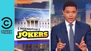 Video The White House Leakers Keep On Leaking | The Daily Show With Trevor Noah MP3, 3GP, MP4, WEBM, AVI, FLV Mei 2018