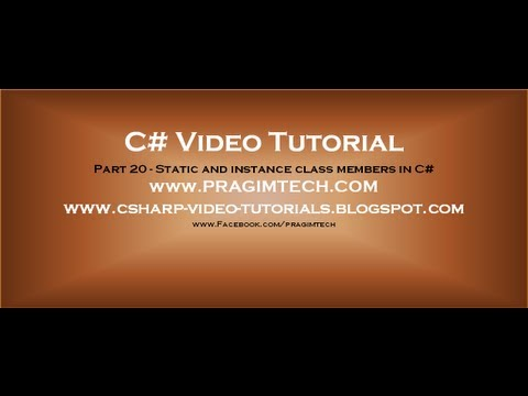 Part 20 - C# Tutorial - Static And Instance Class Members.avi