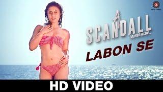 Labon Se Video Song A Scandall Jubin Nautiyal Sukriti Kakar