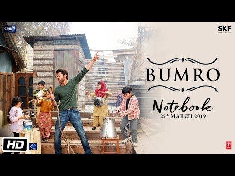 Notebook: Bumro Video Song | Zaheer Iqbal & Pranutan Bahl | Kamaal Khan | Vishal Mishra