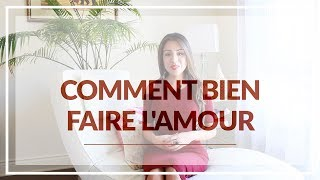 Video Comment Bien Faire L'Amour MP3, 3GP, MP4, WEBM, AVI, FLV November 2017