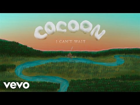 Cocoon - I Can t Wait