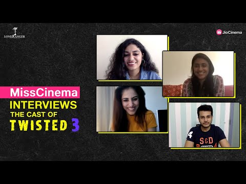 MissCinema   Interview with Priya Banerjee, Jay Soni, Krishna Bhatt   Twisted 3