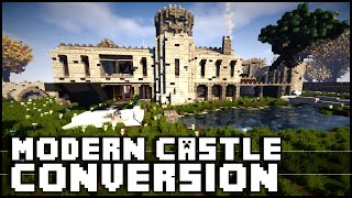 Minecraft - Epic Modern Castle Conversion!