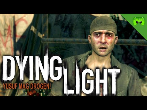 DYING LIGHT # 3 - Yusuf mag Drogen «» Let's Play Dying Light Together | HD Gameplay