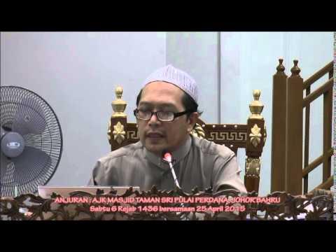 Kuliah Maghrib Sabtu 25.04.2015 6 Rejab 1436   Prof. Madya Dr. Haji Ahmad Kilani Mohamed