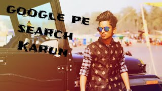 Google pe search karun official by Satyam Singh new song 2017