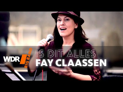 Fay Claassen feat. by WDR BIG BAND - Is Dit Alles (Rehearsal) online metal music video by FAY CLAASSEN