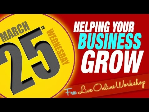 Helping Your Business To Grow 25th Mar